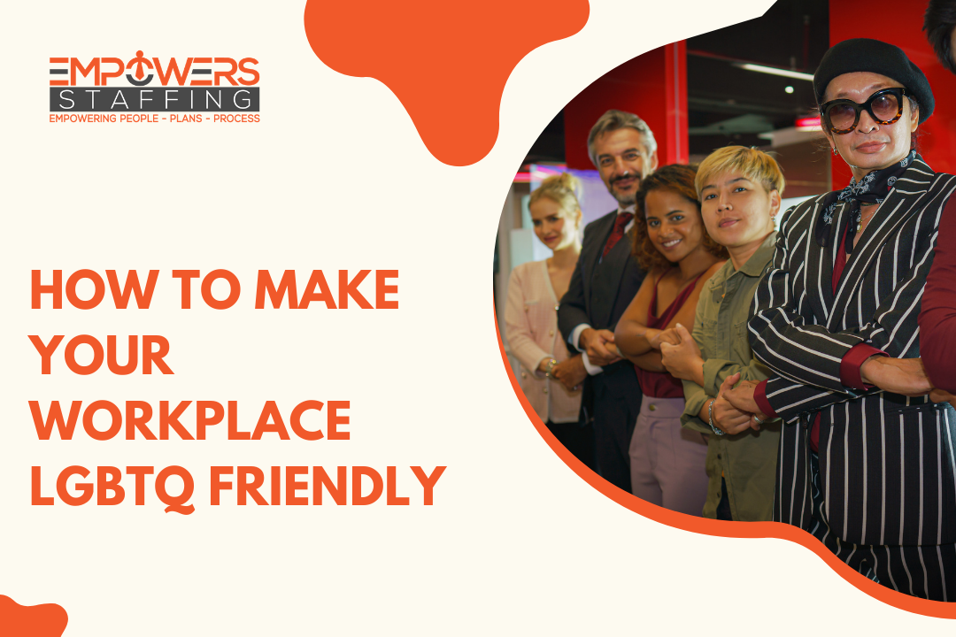How to Make Your Workplace LGBTQ Friendly