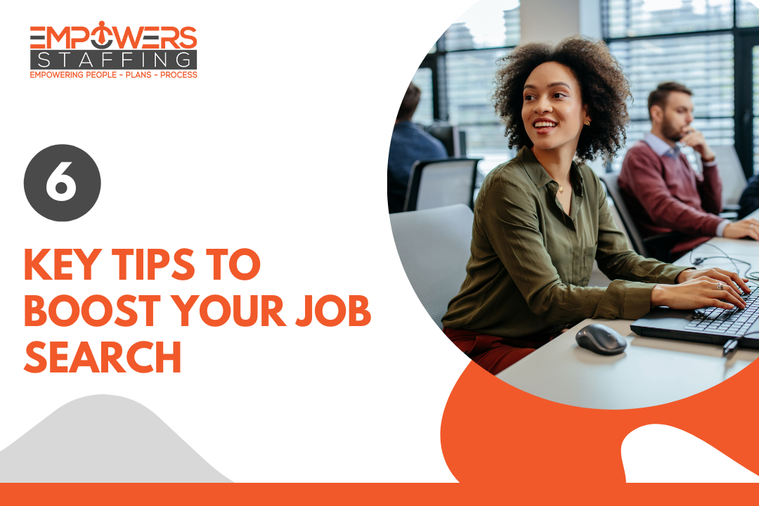6 Key Tips to Boost Your Job Search