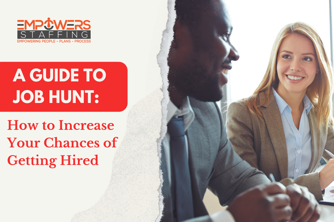 A Guide to Job Hunt: How to Increase Your Chances of Getting Hired